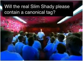 Canonical Slim Shady